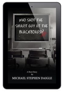 Who Shot The Smart Guy at the Blackboard